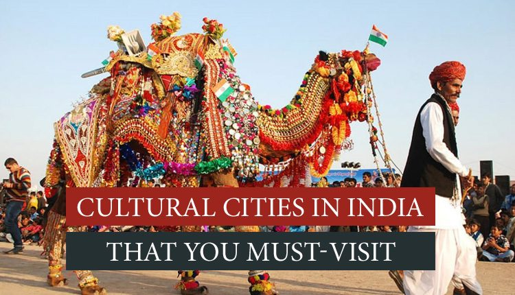 Cultural cities of India