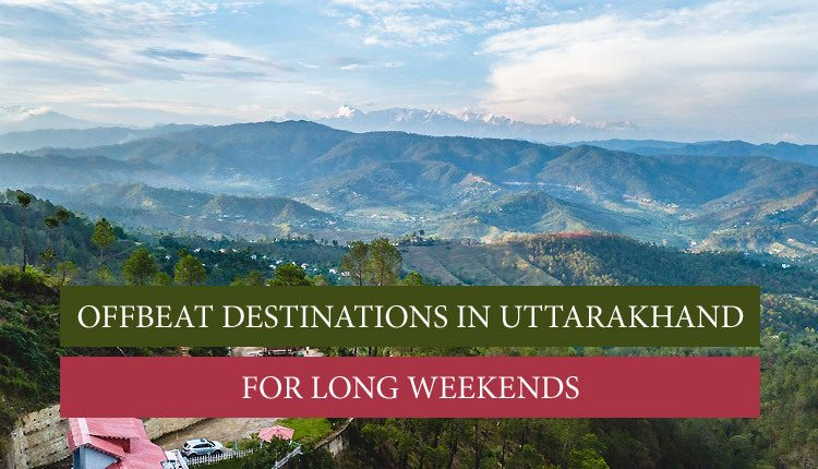 Checkout here best offbeat places you can visit in Uttarakhand