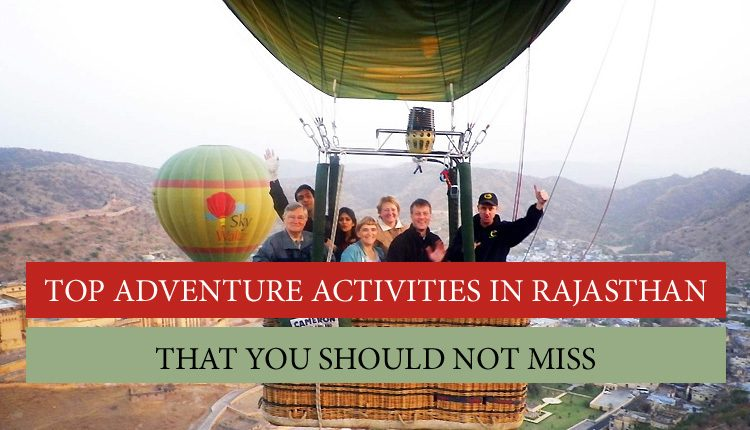Rajasthan's adventurous things to do