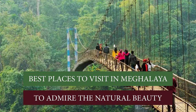 Meghalaya Tourist Places