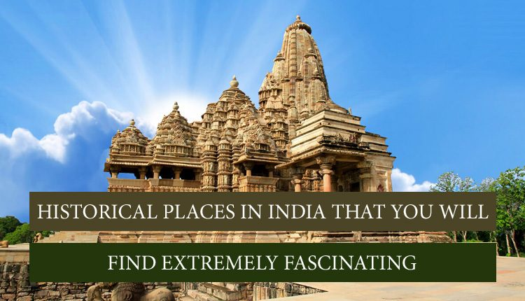 India's Historical Monuments