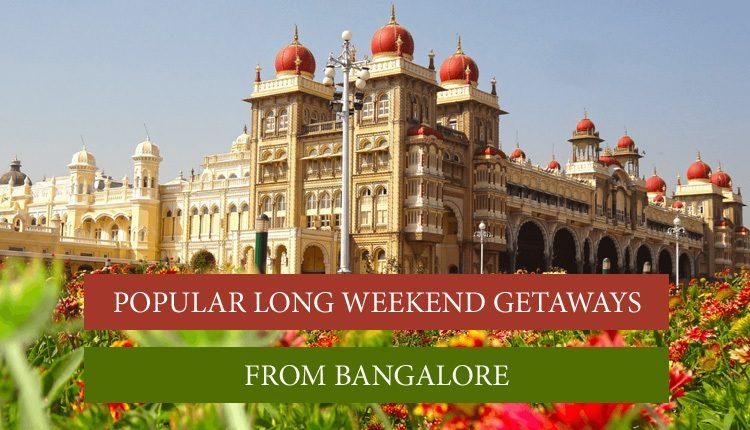 weekend getaways around bangalore