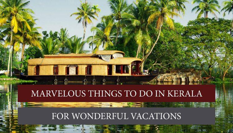 Attractions in Kerala