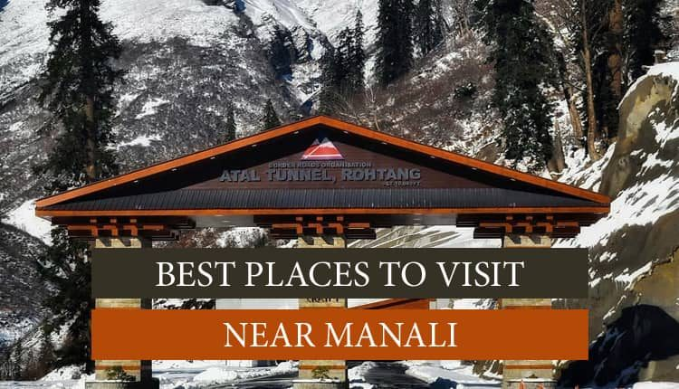 Atal Tunnel visit place near Manali