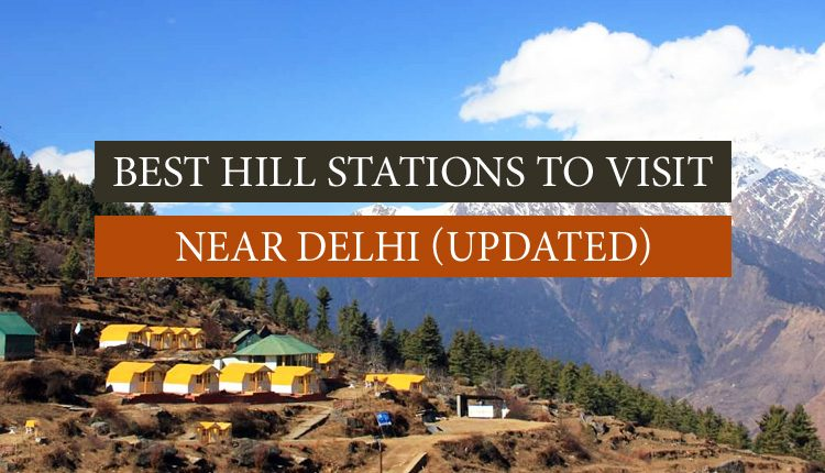 Near Delhi Hill Stations